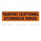 """Panneau orange bilingue français-flamand 1250 x 300 """"TRANSPORT  EXCEPTIONNEL"""" - Classe A"""